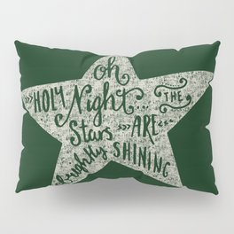 Oh holy night - Merry christmas - Illustration Star with Typography on festive green Pillow Sham