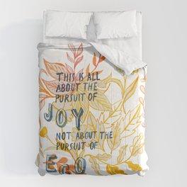 The Pursuit of Joy Comforters