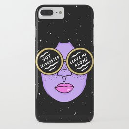 NOT INTERESTED iPhone Case