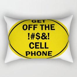 Get Off The Cell Phone Street Sign Rectangular Pillow