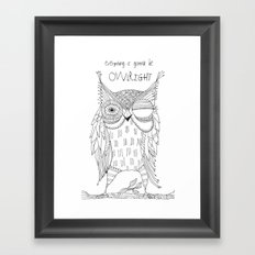 everything is gonna be owlright Framed Art Print