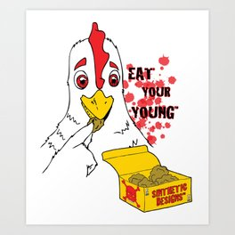 Eat Your Young: Chicken Art Print