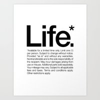 Art Prints featuring Life.* Available for a limited time only. (White) by WORDS BRAND™