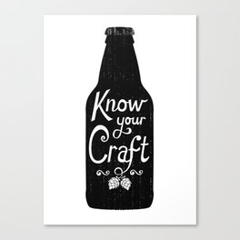 Know Your Craft Canvas Print