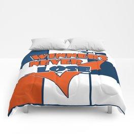 Winners never lose . Comforters