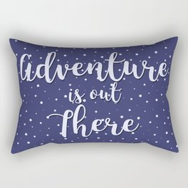 Adventure is out There Rectangular Pillow