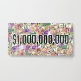 $1,000,000,000 Metal Print