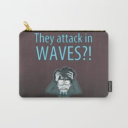 Guardian Ghost- THEY COME IN WAVES Carry-All Pouch