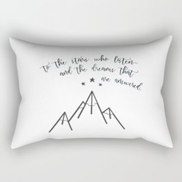 ...The dreams that are answered. Rectangular Pillow