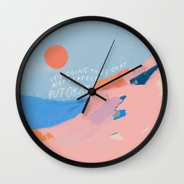 It's Going To Be Okay Wall Clock