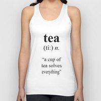 tea Tank Tops featuring Tea by cafelab