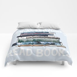 Say Yes to New Adventures. Read Books. (Blue) Comforters
