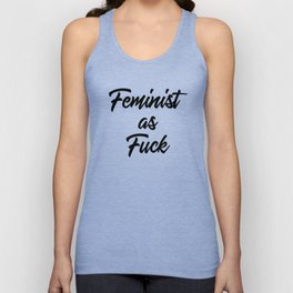 Feminist as Fuck Unisex Tank Top