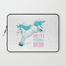 Today I'm a freaking unicorn Laptop Sleeve