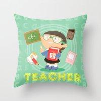 teacher Throw Pillows featuring teacher by Alapapaju