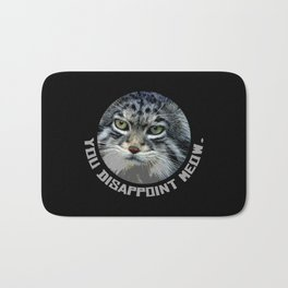 You disappoint Meow. Bath Mat