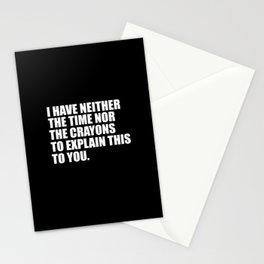 funny sarcastic quote Stationery Cards