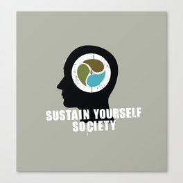 sustain yourself society Canvas Print