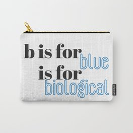 B is for Carry-All Pouch