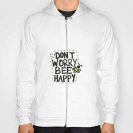 BEE Happy Hoody