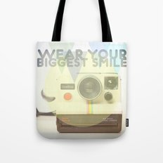 WEAR YOUR BIGGEST SMILE Tote Bag