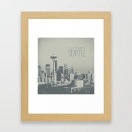 I LEFT MY HEART IN SEATTLE Framed Art Print