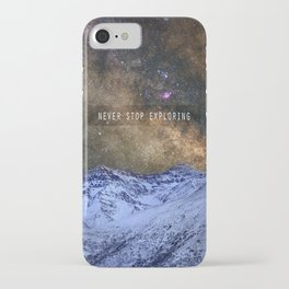 Never stop exploring mountains, space..... iPhone Case