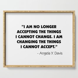 Change What You Cannot Accept - Angela Y. Davis Serving Tray
