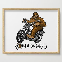 Born to be wild Serving Tray