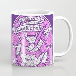 It's Always Been Wankershim Coffee Mug