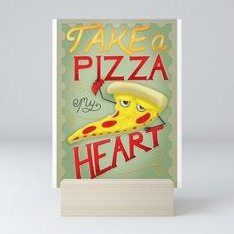 Take a Pizza My Heart Mini Art Print