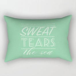 The Cure for Anything Is Saltwater in Seafoam Rectangular Pillow