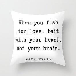 69   | Mark Twain Quotes | 190730 Throw Pillow