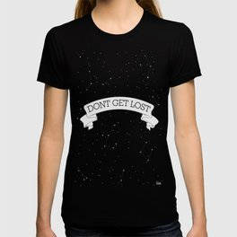 Dont get lost T-shirt