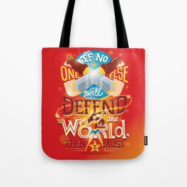 Defend the world Tote Bag