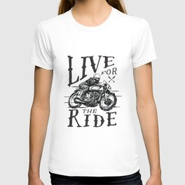 Live for the Ride T-shirt