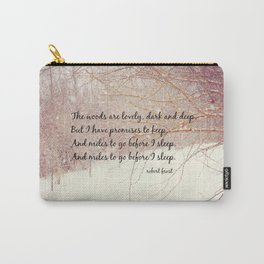 Miles to Go Robert Frost Quote Woods  Carry-All Pouch