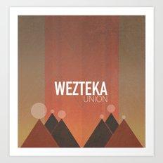 Wezteka Union Returns... Art Print