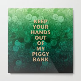 Private Property Piggy Bank Metal Print