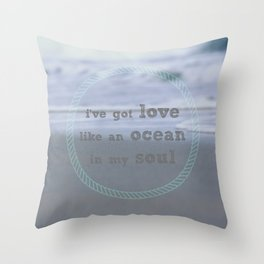 Love Like An Ocean Throw Pillow