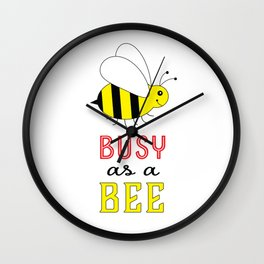 Busy as a Bee Wall Clock