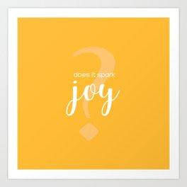 Does It Spark Joy in orange Art Print