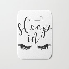 SLEEP IN PRINT, Let's Sleep In,Lashes Decor,Lashes Art,Good Night Print,Teen Girls,Calligraphy Quote Bath Mat