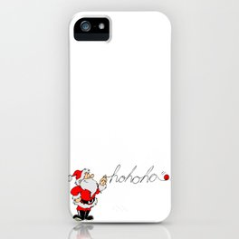 Santa's hohoho iPhone Case