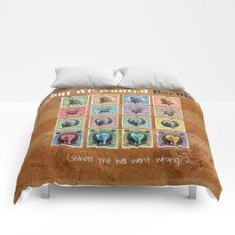 We wanted Bernie Comforters