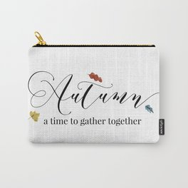 Autumn - a time to gather together Carry-All Pouch