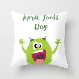 Monster Under Your Bed - Happy April Fool's Day Throw Pillow