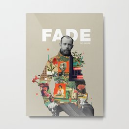 Fade No More Metal Print