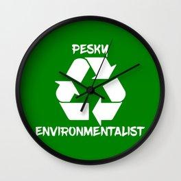 Pesky environmentalist Wall Clock