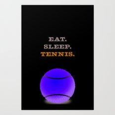 Eat. Sleep. Tennis. (White with Blue) Art Print